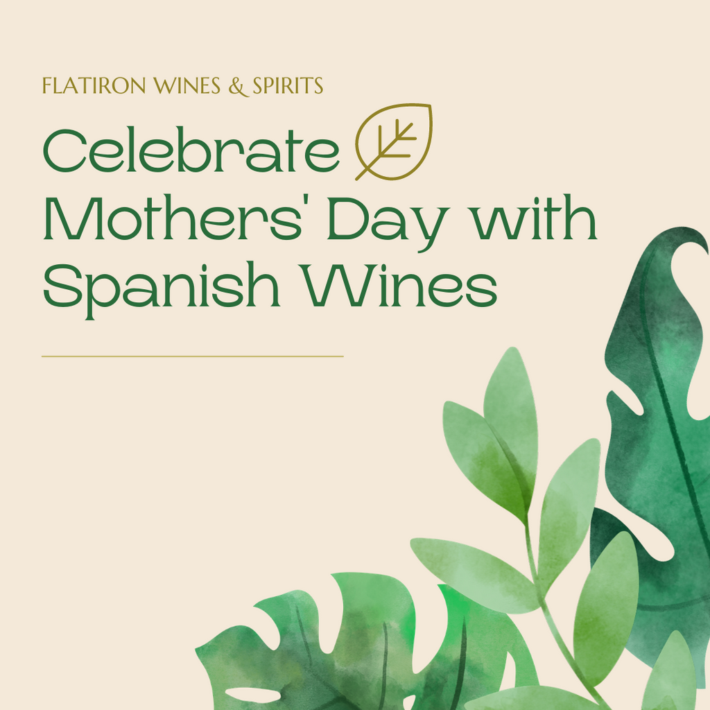 Celebrate Mother's Day with Spanish Wines