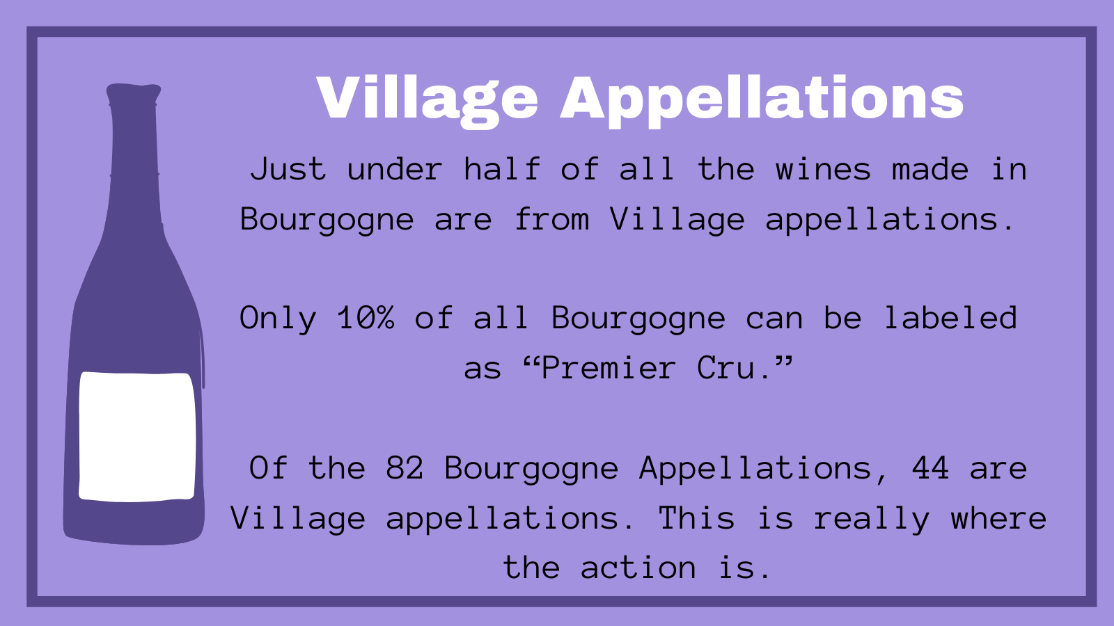 Village Appellations burgundy fast facts