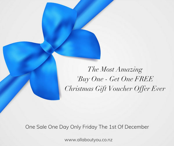 "THE MOST AMAZING ""BUY ONE - GET ONE FREE CHRISTMAS GIFT VOUCHER OFFER EVER'"