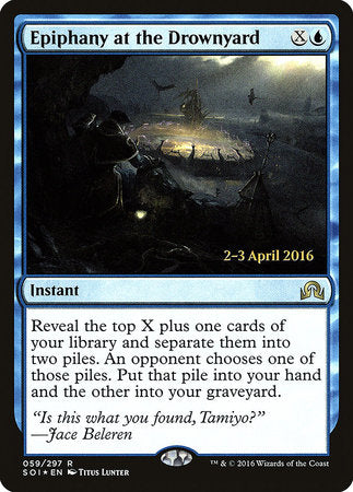 Epiphany at the Drownyard [Shadows over Innistrad Promos] | Vault TCG Singles