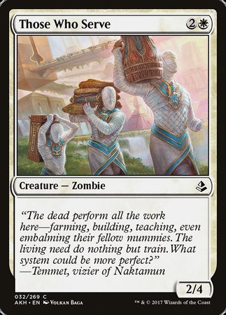 Those Who Serve [Amonkhet] | Vault TCG Singles