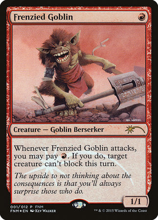 Frenzied Goblin [Friday Night Magic 2015] | Vault TCG Singles