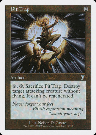 Pit Trap [Seventh Edition] | Vault TCG Singles