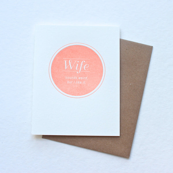 Wife. Sounds Weird card