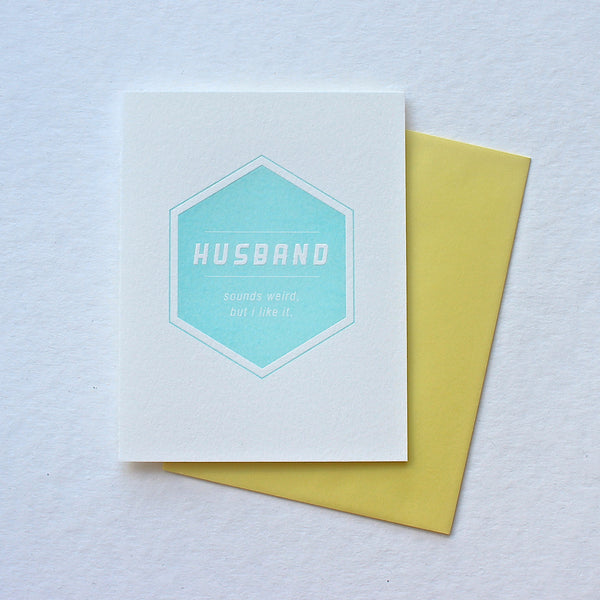Husband. Sounds Weird card