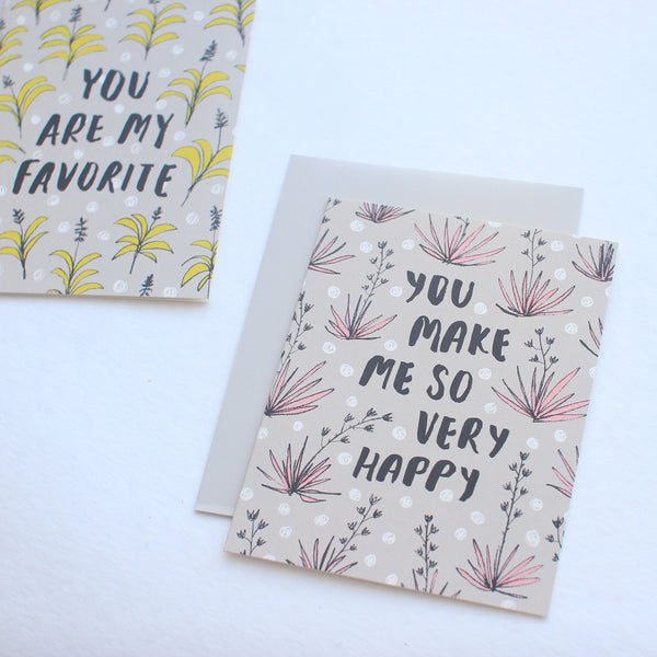 You Make Me So Very Happy card