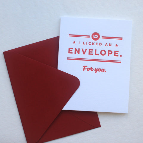 I Licked an Envelope For You card