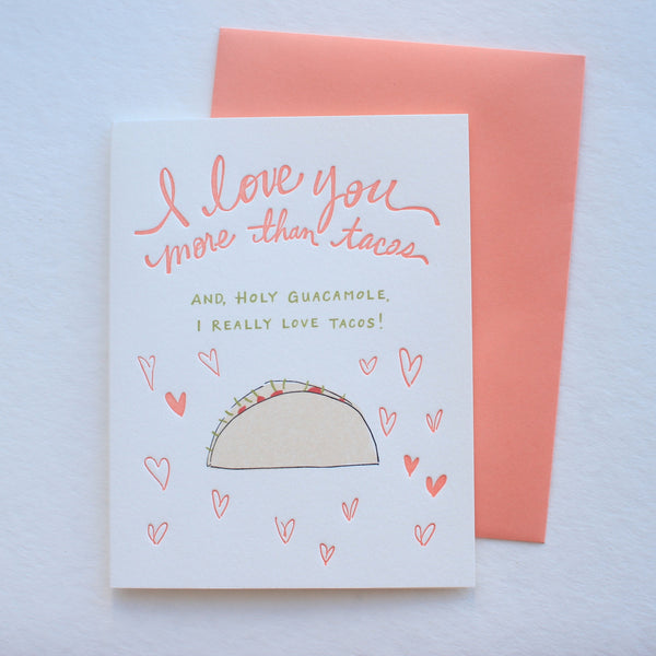 I Love You More Than Tacos card