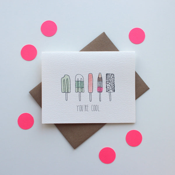 You're a Cool Popsicles card
