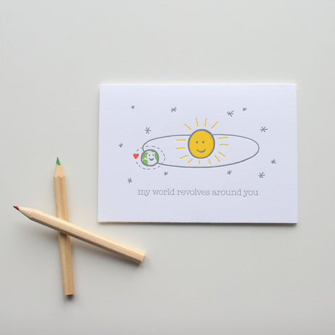My World Revolves Around You card