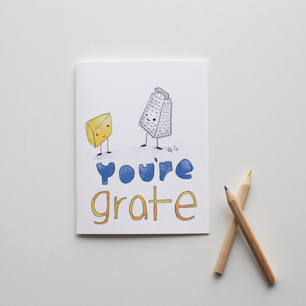 You're Grate card