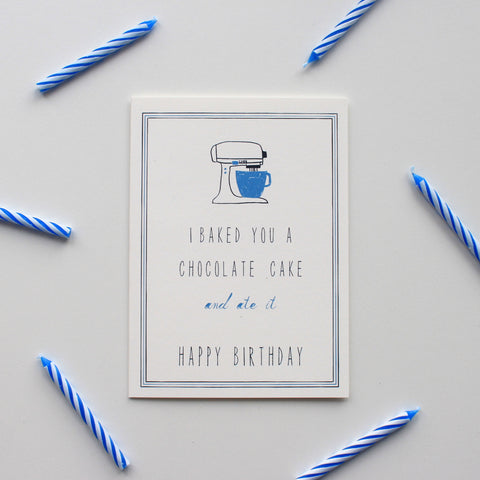 I Baked You a Cake card