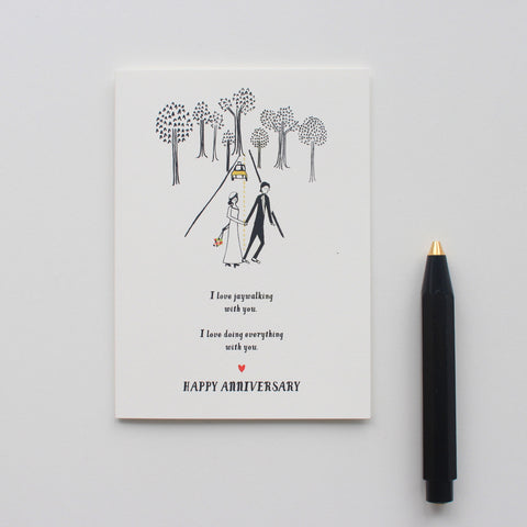 Jaywalking Happy Anniversary card