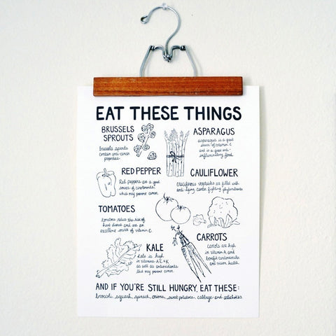 Eat These Things Print