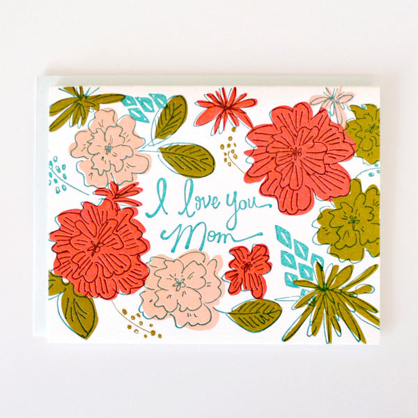 I Love You Mom Floral card