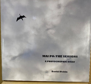 MAI PO : THE SEASONS A PHOTOGRAPHIC ESSAY