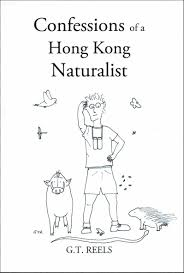 Confessions of a Hong Kong Naturalist