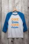 One Team, One Dream Baseball Tee