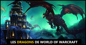 Les Dragons Dans World of Warcraft
