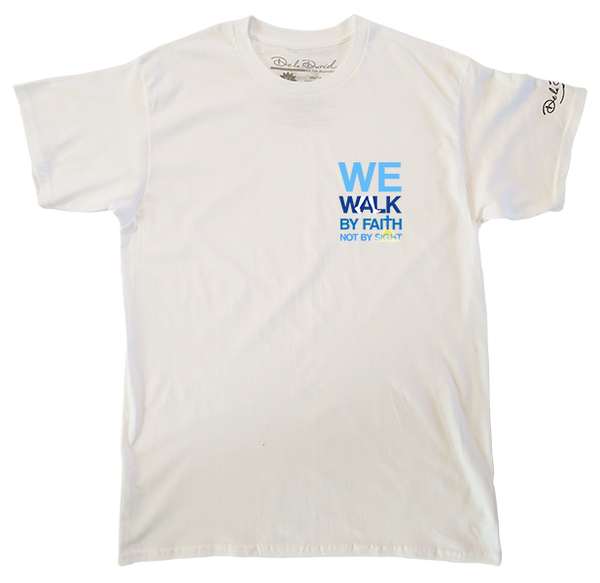 We Walk By Faith Luxury T-Shirt