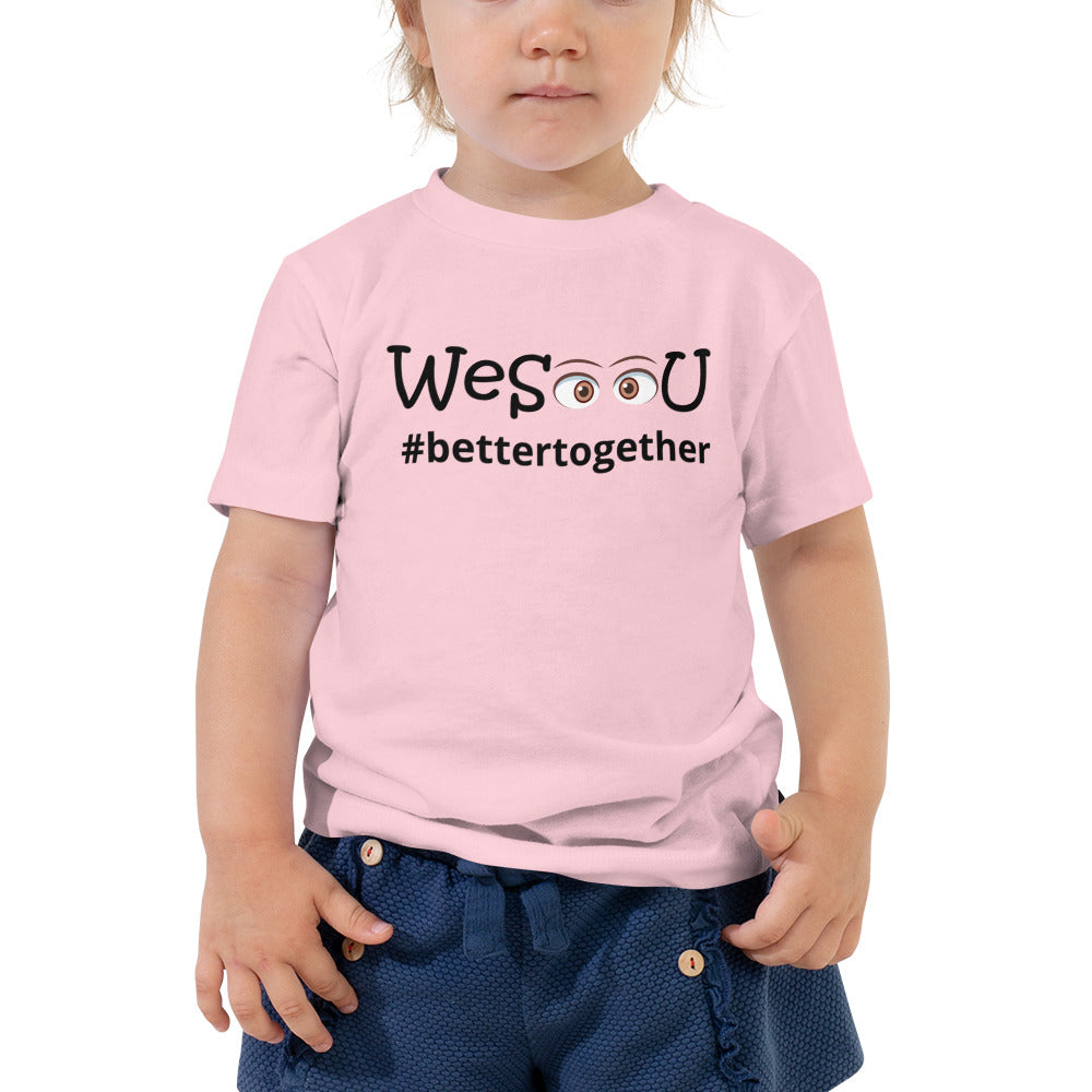 WeSeeU - #bettertogether - Toddler Short Sleeve Tee