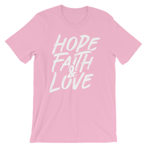 Hope Faith and Love - Unisex
