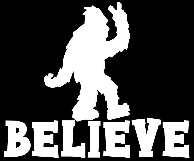 Bigfoot Believe Vinyl Decal Sticker for Cars, Windows, Signs, Etc.