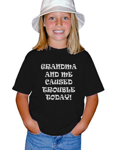 Youth Kids Funny T-Shirt Grandma and Me Caused Trouble Today 100 Percent Cotton