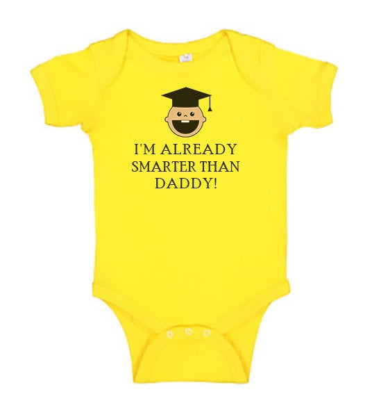 Funny Baby Bodysuit - I'm Already Smarter Than Daddy! - Funny Printed One Piece Infant Body Suit