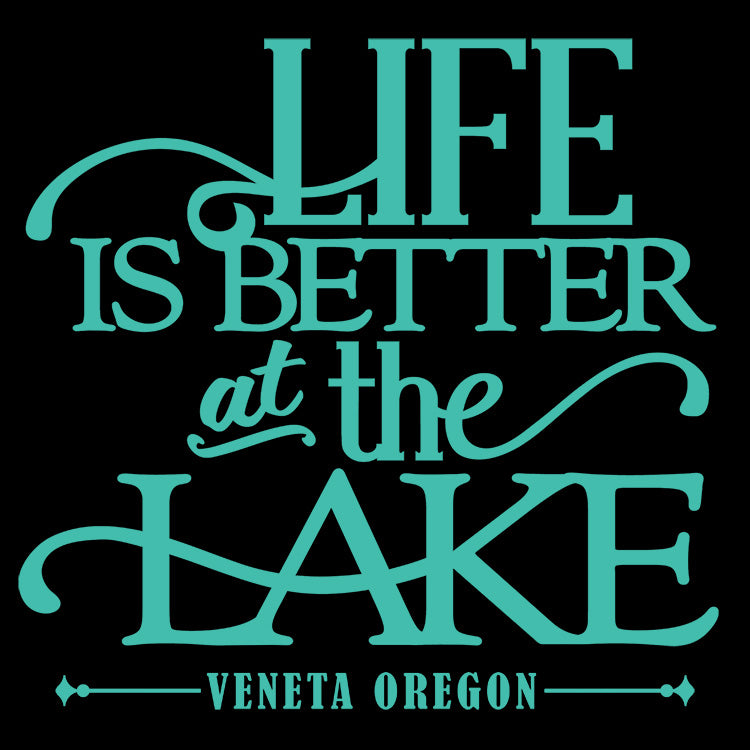 Life Is Better At The Lake Veneta Oregon Vinyl Decal Sticker - For Cars, Windows, Doors, Signs, etc.
