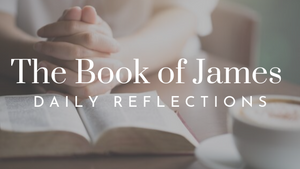 The Book of James Bible Study Preview