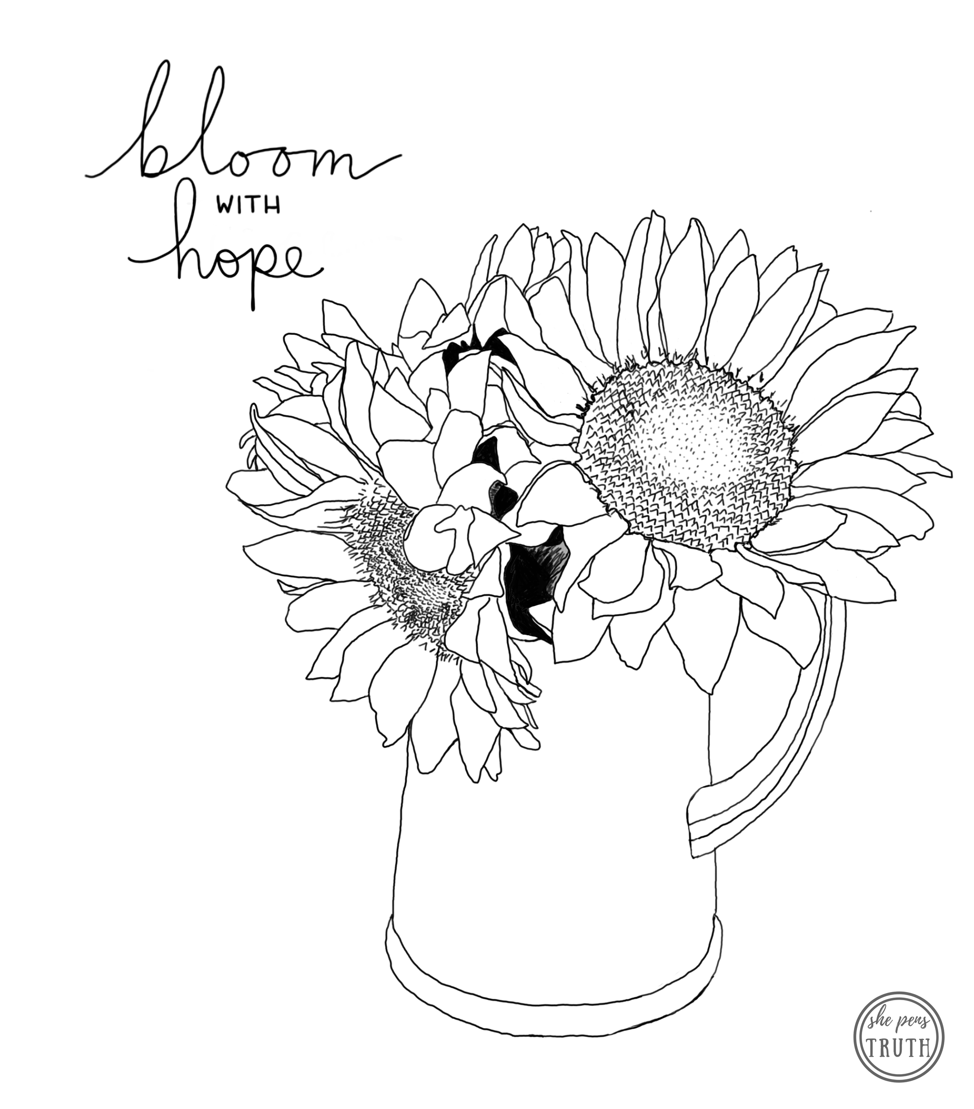 She Pens Truth Coloring Page, Bloom with Hope, Sunflower Bouquet