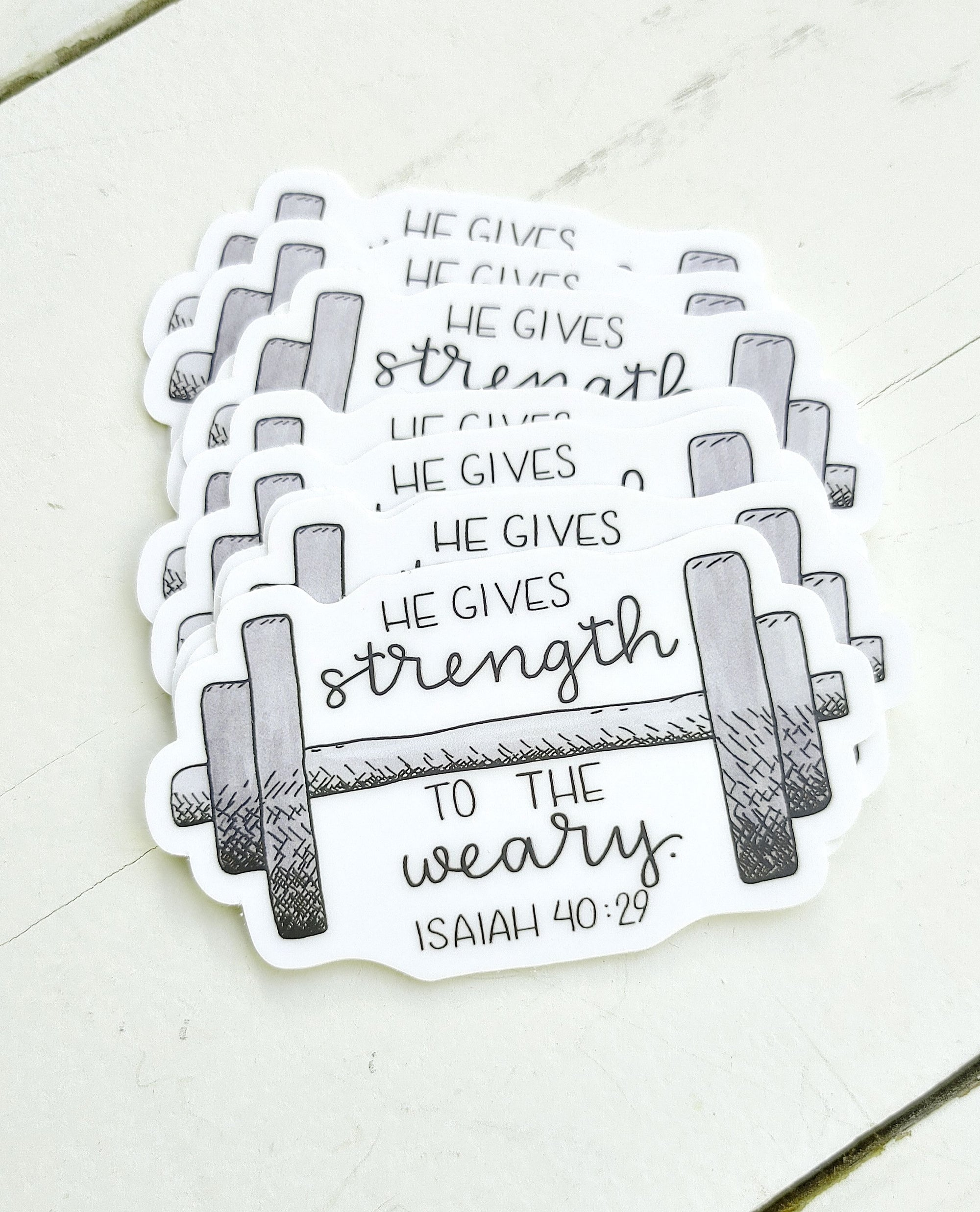 Sticker, He Gives Strength to the Weary