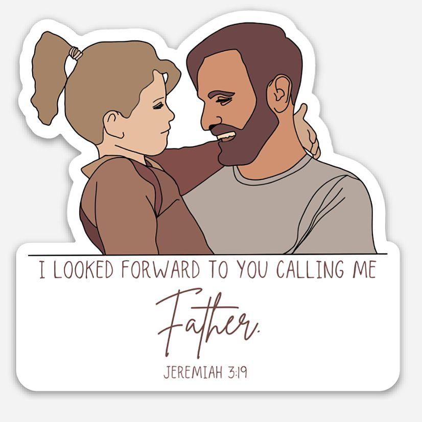 Sticker, Father and Daughter, Jeremiah 3:19
