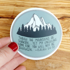 Sticker, Though the Mountains Be Shaken