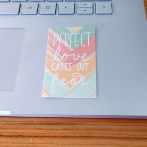 Sticker, Perfect Love Casts Out Fear