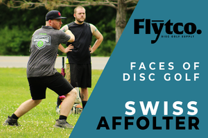 Flytco Faces of Disc Golf - Featuring Pro Disc Golfer, Swiss Affolter