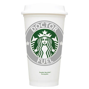 Doctor Fuel Starbucks Hot Cup