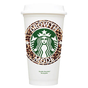 Growth Mode Starbucks Hot Cup