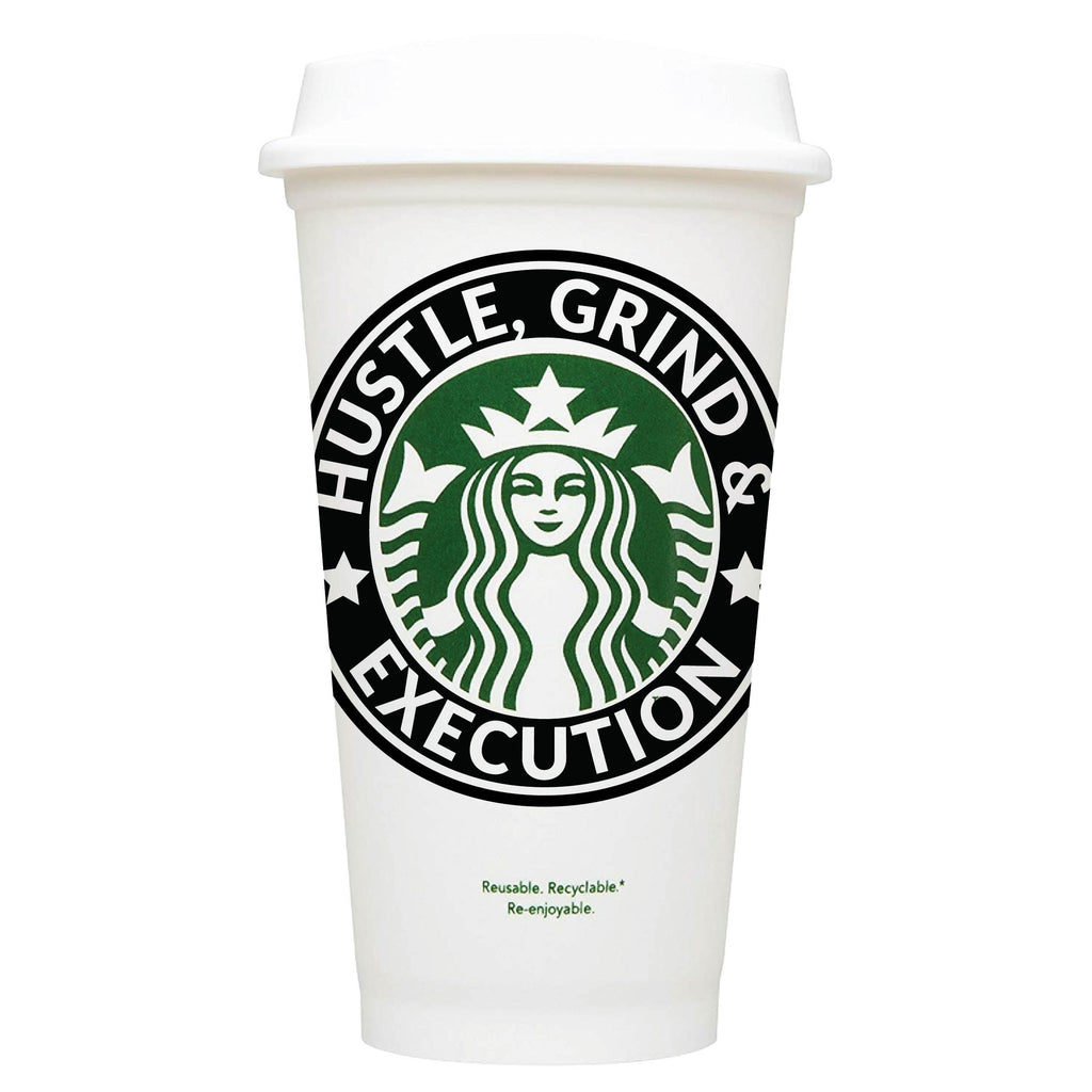 Hustle, Grind & Execution Starbucks Hot Cup