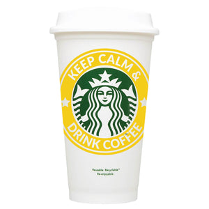 Keep Calm & Drink Coffee Starbucks Hot Cup