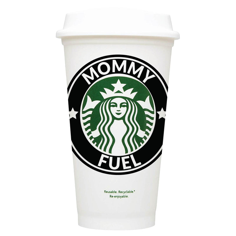 Mommy Fuel Starbucks Hot Cup
