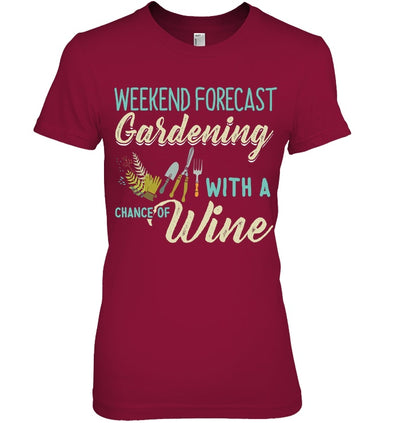 Weekend Forecast Wine And Gardening - ThepotplantCo