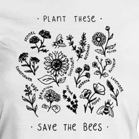 Plant These - Save The Bees - Cotton Tee - ThepotplantCo