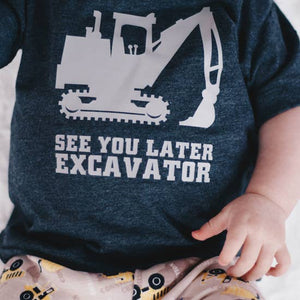 See you later Excavator Tee