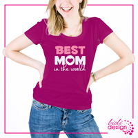 "Maglietta ""BEST MOM IN THE WORLD"""