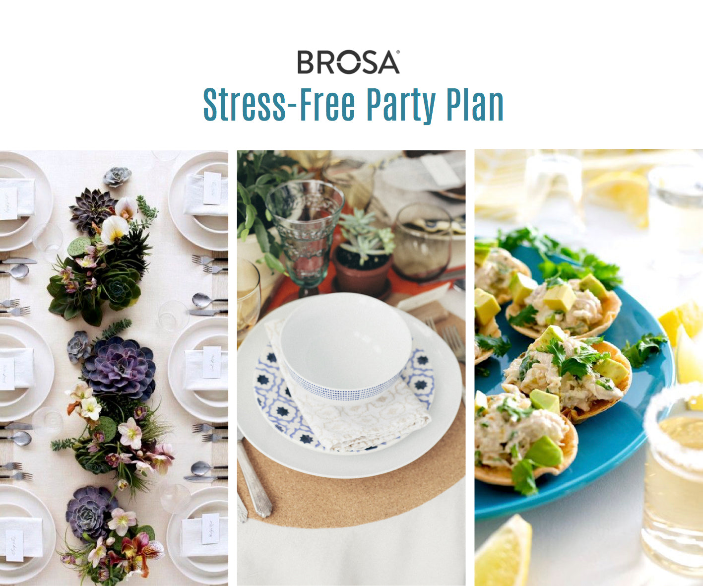 Brosa's Stress Free Party Plan