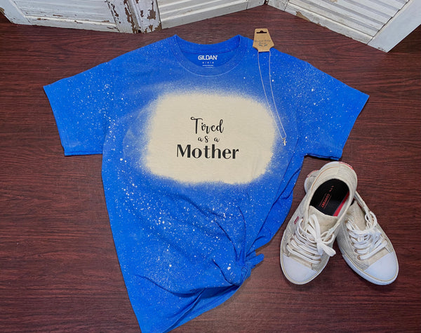 """Tired as a Mother"" Distressed T-shirt"