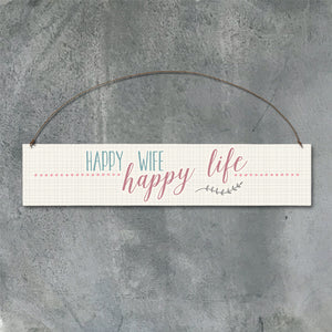 Wood sign-Happy wife, happy life - Wild Atlantic Living
