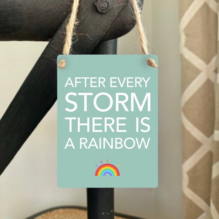 After Every Storm Rainbow Mini Metal Sign - Wild Atlantic Living